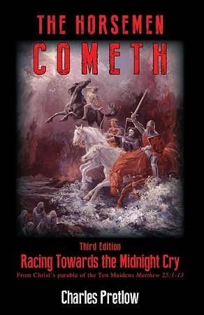 The Horsemen Cometh 3rd Edition Racing Towards the Midnight Cry E-Book
